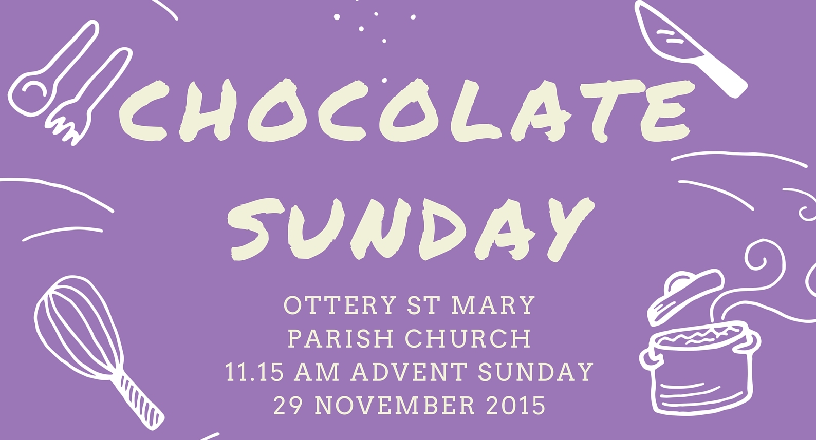 Chocolate Sunday, 29 November 2015