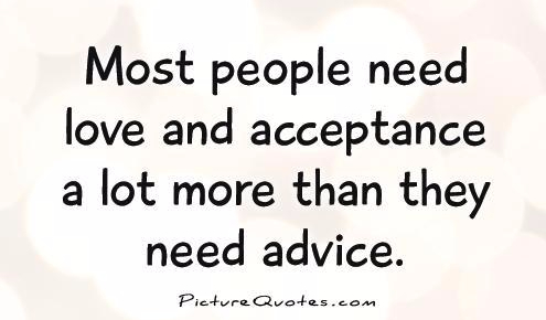 most-people-need-love-and-acceptance-a-lot-more-than-they-need-advice-bob-goff.jpg