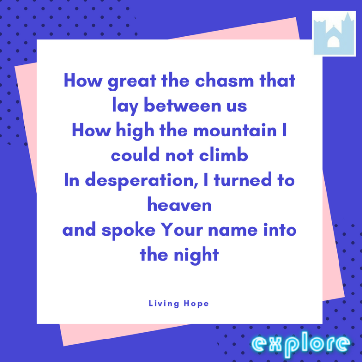 How great the chasm that lay between usHow high the mountain I could not climbIn desperation, I turned to heavenAnd spoke Your name into the night